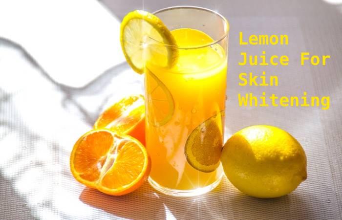 Lemon Juice For Skin Whitening