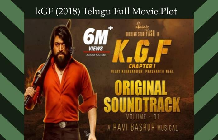 kGF (2018) Telugu Full Movie Plot